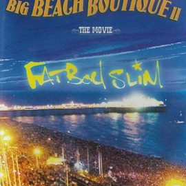 Fatboy Slim - BIG BEACH BOUTIQUE II [DVD]