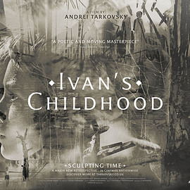 Andrei Tarkovsky - IVAN'S CHILDHOOD【SCULPTING TIME: UK】
