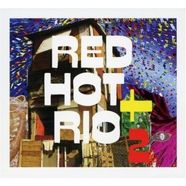 Various Artists - Red Hot & Rio 2
