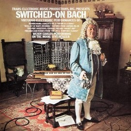 Wendy Carlos - Switched on Bach