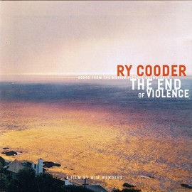 Ry Cooder - The End Of Violence