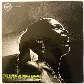 Billie Holiday - The Essential Billie Holiday - Carnegie Hall Concert (Vinyl, LP)