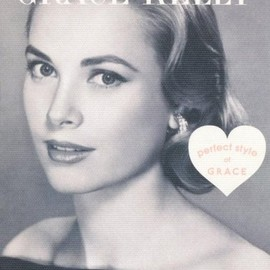 GRACE KELLY―perfect style of GLACE (MARBLE BOOKS)