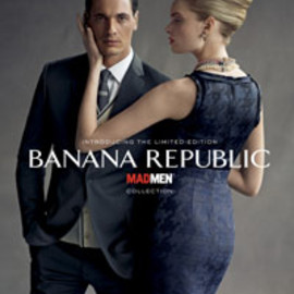 BANANA REPUBLIC - ''MAD MEN'' collection