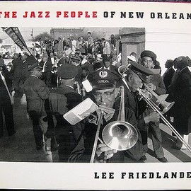 Lee Friedlander - The Jazz People of New Orleans
