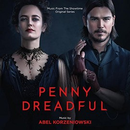 Abel Korzeniowski - Penny Dreadful: Music From The Showtime Original Series