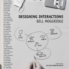 Bill Moggridge - Designing Interactions