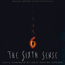 James Newton Howard - The Sixth Sense: Original Motion Picture Soundtrack