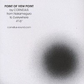 Cornelius - POINT OF WIEW POINT
