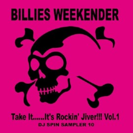 Various Artists - Billies Weekender DJ's Spin Sampler 10(Take It......It's Rockin' Jiver!!! Vol.1)