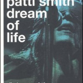 Patti Smith - Patti Smith. Dream of life