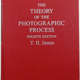 T. H. James - The Theory of the Photographic Process 写真処理の理論