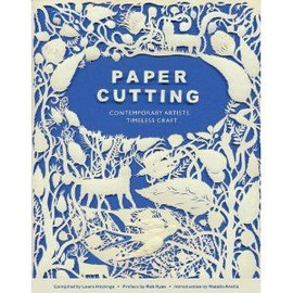 Contemporary Artists, Timeless Craft - Paper Cutting Book