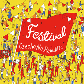 Czecho No Republic - Festival