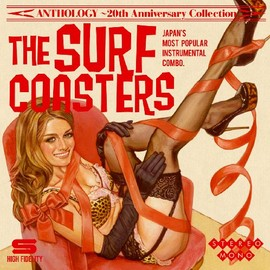 THE SURF COASTERS - ANTHOLOGY~20th Anniversary Collection [20周年記念ベスト・アルバム]