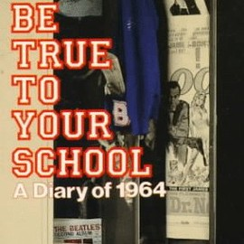 Bob Greene - Be True to Your School