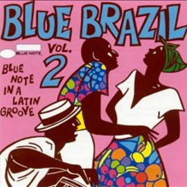 Various Artists - Blue Brazil, Vol. 2: Blue Note in a Latin Groove