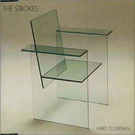 The Strokes - Hard to Explain/New York Cops