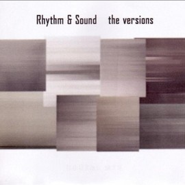 Rhythm & Sound - Versions