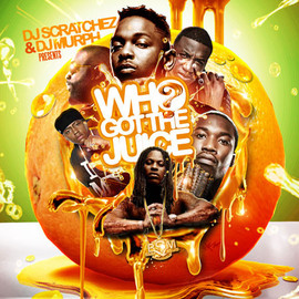 Various Artists - Who Got The Juice