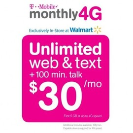 T-mobile Walmart - monthly 4G