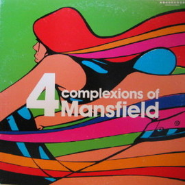 Mansfield - 4 Complexions Of  / READYMADE RECORDS