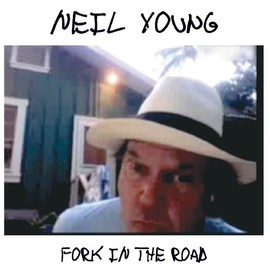 Neil Young - Fork in the Road (Tgv) [12 inch Analog]