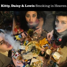 Kitty, Daisy and Lewis - Smoking in Heaven [2LP]