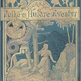 Asbjørnsen and Moe - Norwegian Folk Tales