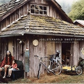Joel Sternfeld - Sweet Earth: Experimental Utopias in America