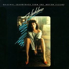 Giorgio Moroder, Michael Sembello, Irene Cara - Flashdance: Original Soundtrack From The Motion Picture