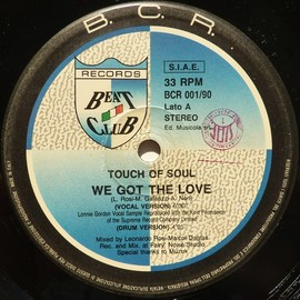 Touch Of Soul - We Got The Love