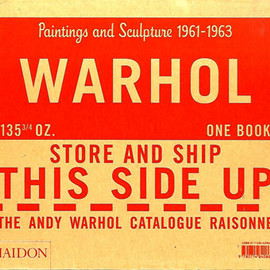 "Andy Warhol - ""Paintings and Sculpture 1961-1963"" Catalogue Raisonne vol.1, 2002"