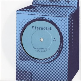 """STEREOLAB - Excursions Into 'Oh-A-Oh' [7"""" Vinyl]"""