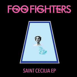 Foo Fighters - Saint Cecilia EP Vinyl