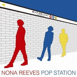 Nona Reeves - POP STATION
