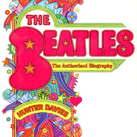 Hunter Davies - The Beatles: The Authorised Biography