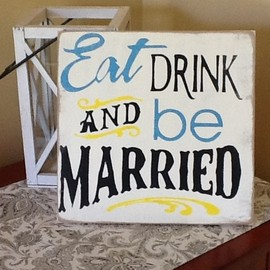 Here Comes The Bride, Wedding signs