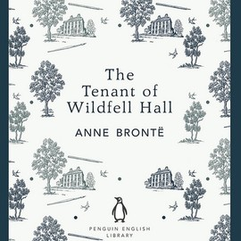 The Tenant of Wildfell Hall by Anne Brontë by Penguin Books UK, via Flickr