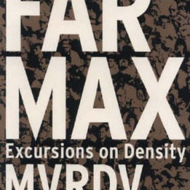 "MVRDV - ""FARMAX Excursions on Density"""