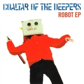 Coaltar of the Deepers - Robot EP