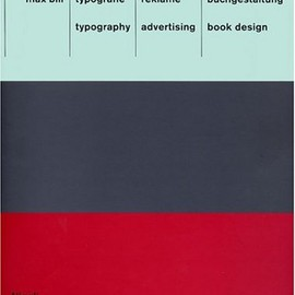 "Max Bill - ""Typography, Advertising, Book Design"", 1999"