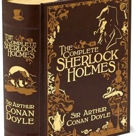 Arthur Conan Doyle - The Complete Sherlock Holmes (Barnes & Noble Leatherbound Classics)
