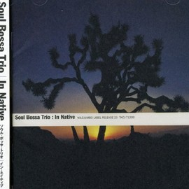 Soul Bossa Trio - In Native