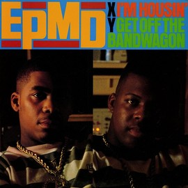 "EPMD - I'm Housin' / Get Off The Bandwagon ‎(12"")"