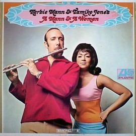 Herbie Mann/Tamiko Jones - A Mann and A Woman