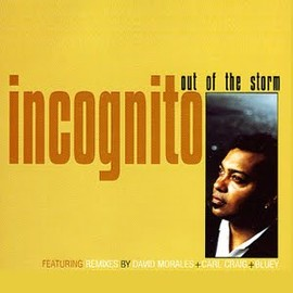 INCOGNITO - Out Of the Storm/Single