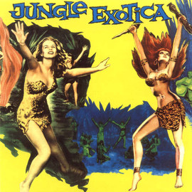 Various Artists - Jungle Exotica