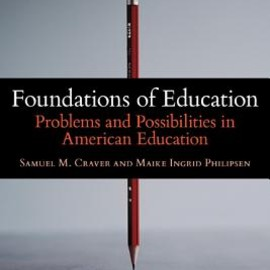 Maike Philipsen, etc - Foundations of Education: Problems and Possibilities in American Education FOUNDATIONS OF EDUCATION