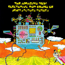 Jean-Jacques Perrey - Amazing New Electronic Pop Sound of